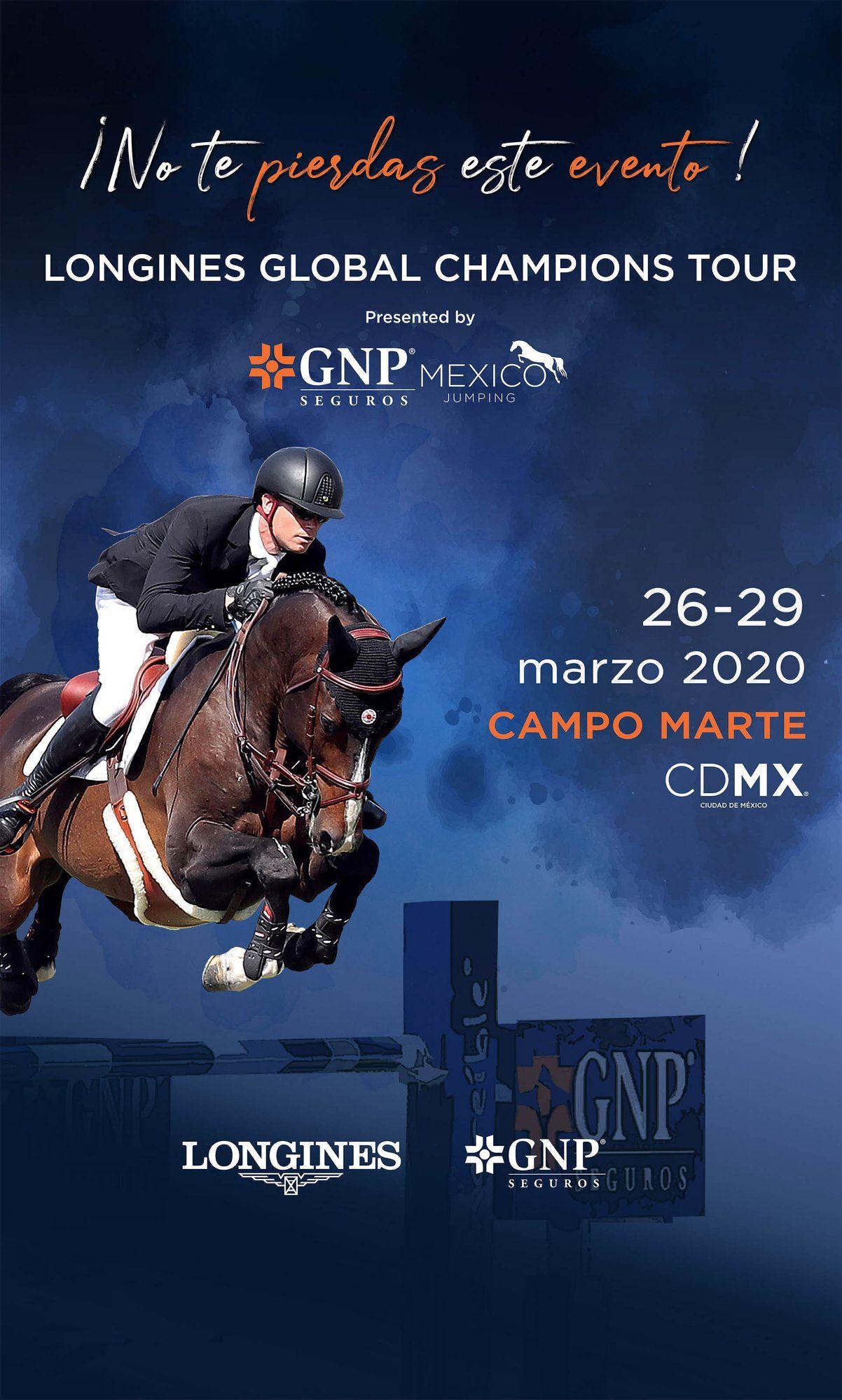 Longines Global Champions Tour Mexicoo 2020- Presentado por GNP Mexico-precio