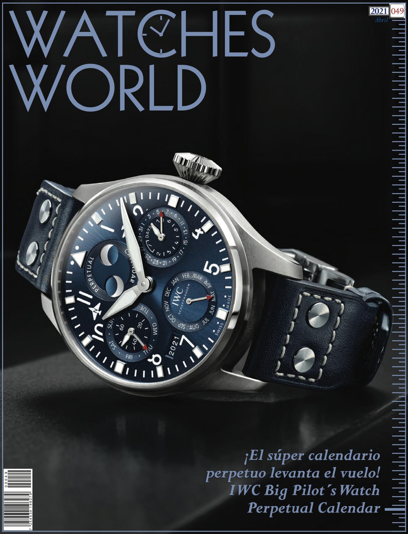 Watches World Abril 2021